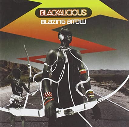 Blackalicious Blazing Arrow.