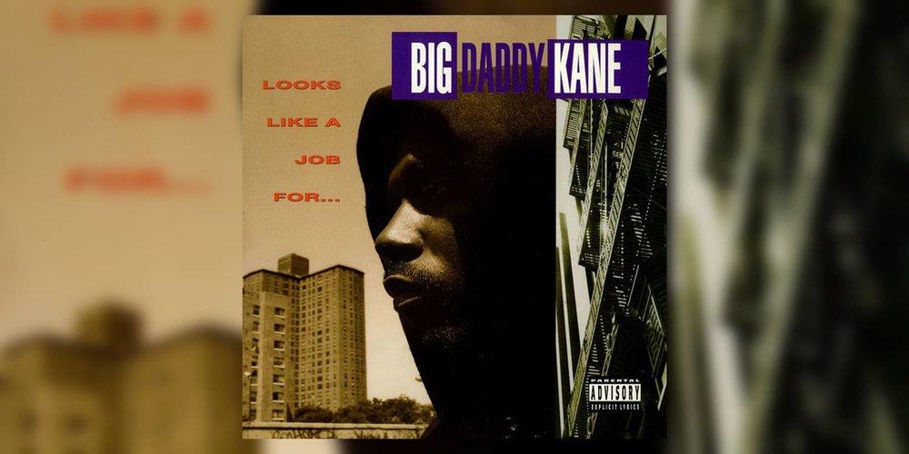 BigDaddyKane_LooksLikeAJobFor