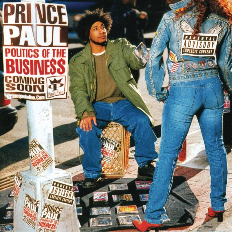 Prince Paul Politics Of The Business