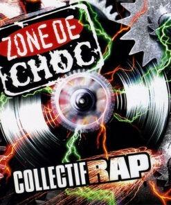 Zone De Choc - Collectif Rap