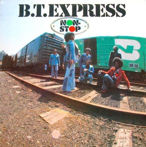 B.T. Express - Non-Stop (LP, Album, Gat)